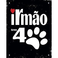 29266 - PLACA IRMAO DE 4 PATAS 18X23 DEC44